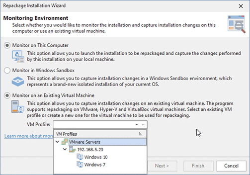 Select a VM as the repackaging environment